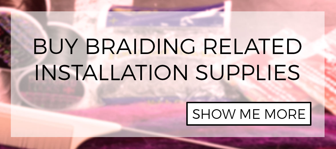 Related braiding hair installation supplies