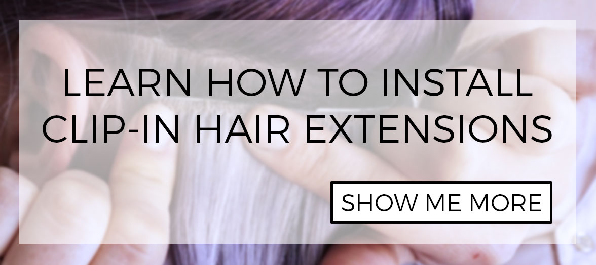 Tutorial: How to wear clip-in extensions