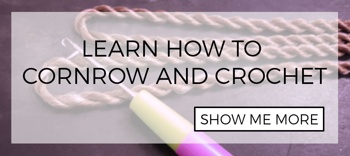 How to create cornrows and latch hook and crochet styles