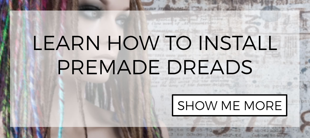 How to install premade SE and DE dreads