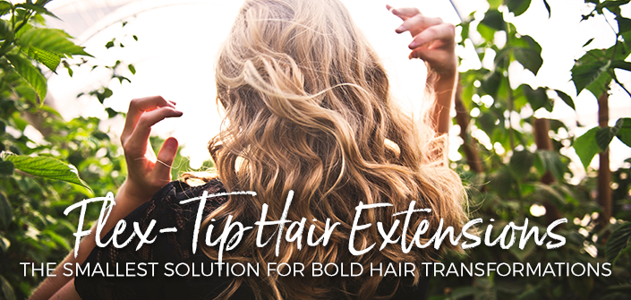 Flex-Tip Hair Extensions